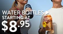 Water Bottles - starting at $8.95