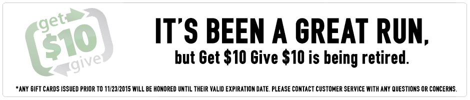 Its Been A Great Run, But Get $10 Give $10 Is Being Retired.